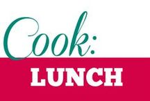 Cook || Lunch / Light lunches, easy food.