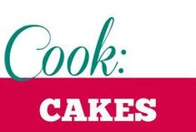 Cook || Cakes / Cakes and pastries in all their glory