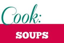 Cook || Soups / Hearty or light; there is a soup for every mood.