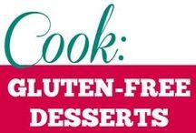 Cook || Gluten Free Desserts / All #glutenfree #desserts. Enjoy!