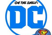 On The Shelf: DC Comics / News and reviews of all things DC