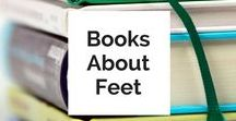 Books about feet / Books about fee, foot care, DIY foot cures and more