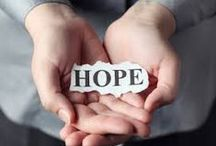 Signs of HOPE / Finding HOPE is one of the first steps in recovery.  Anything is possible when the first step is taken.