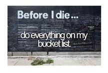 Bucket List / by Faith Ebert