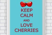 Sweet Cherries / Our favorite fruit: Tasty Cherry! Notre fruit favori : Cerise exquise!