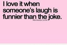 LOL!!!!!!!!!!!! / by Cindy Kistner