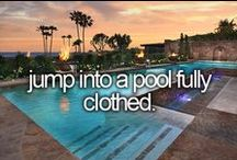 Bucket list / 100 things I want to do before I die.