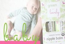 Baby / Plant based, natural, and organic baby skin care products for sensitive skin. Green + Lovely handcrafts luscious skin care products in small batches just for you.