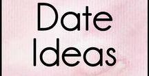 Date Ideas / Date ideas