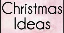 Christmas Ideas / Christmas decorations and recipes