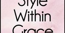 Style Within Grace Blog / All the content from my blog Style Within Grace all in one place. Everything from fashion and nail inspiration to DIY projects, costume ideas, graphic design and christian wife life advice.