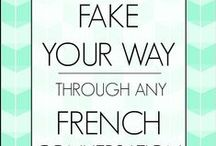 French Language / Everything you need to learn French or brush up on your language skills!