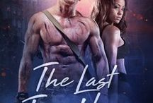 The Last True Hero / The second book in the Burned Lands series - Adam McClain has lost everything... until he walks into a bar and catches sight of Mia Gray, who may just need his help.