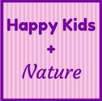 Happy Kids + Nature / How nature keeps us happy and relaxed.