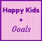 Happy Kids + Goals / How goals and intention can lead to a happier life.