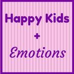 Happy Kids + Emotions / The importance of expressing our emotions to stay balanced.