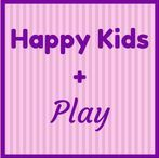 Happy Kids + Play / How fun and laughter keep us happy.