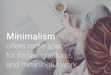 Simpel leven / Minimaliseren, eenvoudiger & simpeler leven.