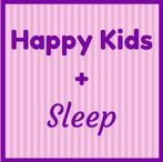 Happy Kids + Sleep