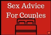 Sex Advice for Couples / Want to have heart-pounding, breath-taking, neighbor-waking sex? Then follow this board. It's that fucking easy.
