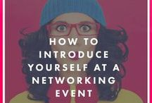 How To Make Networking a Little Less Scary / Tips, tricks and ideas for networking. Is it really about who you know?
