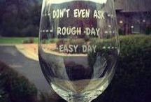 Drink - Wine. / If you have to ask if it's to early to drink wine... you're an amateur and we can't be friends!