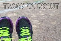 Track/Speed Workouts / Speed workout inspiration for use both on and off the running track!