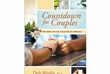 Countdown for Couples: Preparing for the Adventure of Marriage / Engaged? Before you marry, prepare well!