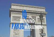 Paris Marathon / Tips, Fueling and Race Recaps to help with training and everything involved in the Paris Marathon