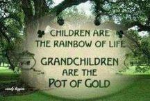 Grandchildren / Grandkids are THE BEST!