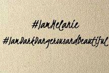 #IamMelanie / Quotes