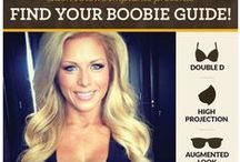 Boobie Guides / A Boobie Guide is a woman who has the breasts that most closely mirror the ones that you want. Be sure not to worry about whether they have implants or not—it doesn't matter. All you're doing is finding the look that you like.