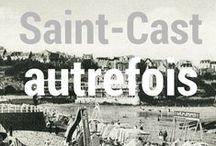 Il ėtait une fois Saint-Cast...