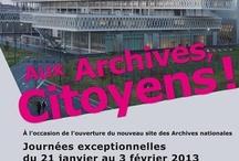 Aux Archives, Citoyens ! / A l'occasion de l'ouverture au public du nouveau site de Pierrefitte-sur-Seine, les Archives nationales organisent des journées exceptionnelles du 21 janvier au 3 février 2013. Visites guidées, projections, expositions, animations sont proposées pour fêter l'événement.  Alors, aux Archives, Citoyens !