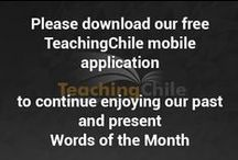 Word of the Month / TeachingChile's Word of the Month section, as seen in the TeachingChile monthly newsletter.