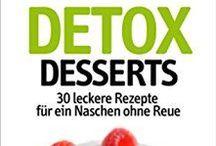 DETOX your Sweets ♥ / Nachtisch muss nicht immer voll von Zucker und Weißmehl sein, damit er schmeckt!!!