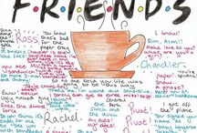 F.R.I.E.N.D.S / Juste the best serie ever...