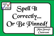 Spell It Correctly or Be Pinned! / It's dreadful when you walk up the street to see that adults can't spell basic words. If you're not sure - use a dictionary!