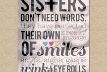 Sisters <3 / For my gorgeous girls!