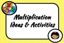 Math: Multiplication / Teaching students about multiplication - going beyond rote learning to imbed it all in their brains!