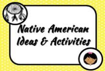 Native Amercian / Ideas for teaching about these important nations in the classroom.