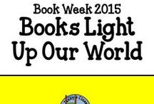 Book Week 2015: Books Light Up Our World / A collection of ideas and activities based on the 2015 Australian Book Week theme: Books Light Up Our World.