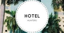 Hotel Hunters / Hotels around the world