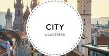 City Wanderers / Cities around the world to put on your travel bucket.