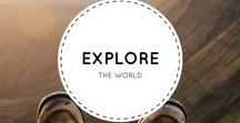 Explore The World / The world is full of places to travel and explore.