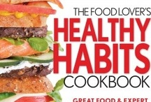 Healthy Habits / Here's what people are saying about my new book The Food Lover's Healthy Habits Cookbook with the editors of @CookingLight.