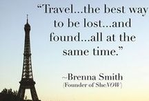 Believin' in the dreamin' / travel quotes / by Kenda Secoy