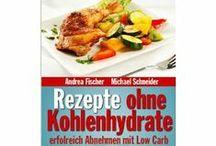 Low Carb: Bücher / Bücher für die Low Carb Küche mit verschiedenen Variationen (Atkins, LOGI, Schlank im Schlaf....)
