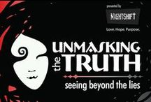 Unmasking the Truth / seeing beyond the lies ~ 13th April, 2015