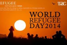 World Refugee Day / Tapia-Ruano & Gunn P.C. is proud to support World Refugee Day. Observed June 20 each year, is dedicated to raising awareness of the situation of refugees throughout the world.